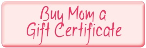 Buy Mom a Gift Certificate